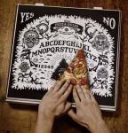 Pizza Ouija